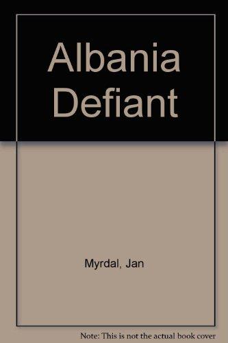 9780850350203: Albania Defiant
