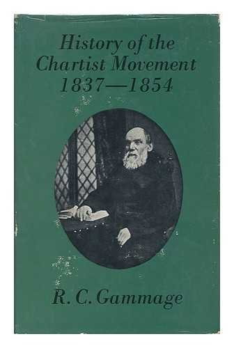 9780850361278: History of the Chartist Movement, 1837-54