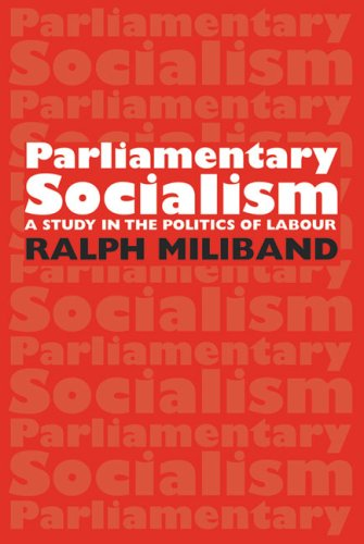 9780850361353: Parliamentary Socialism: A Study in the Politics of Labour