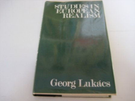 georg lukacs essays realism Social reality as implied in georg lukács's reflection theory  realism, the historical novel, essays on realism, and realism in our time.