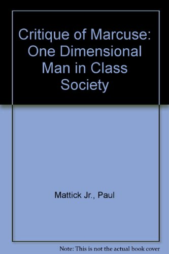 9780850361568: Critique of Marcuse: One Dimensional Man in Class Society