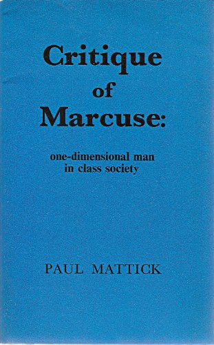 9780850361575: Critique of Marcuse: One Dimensional Man in Class Society