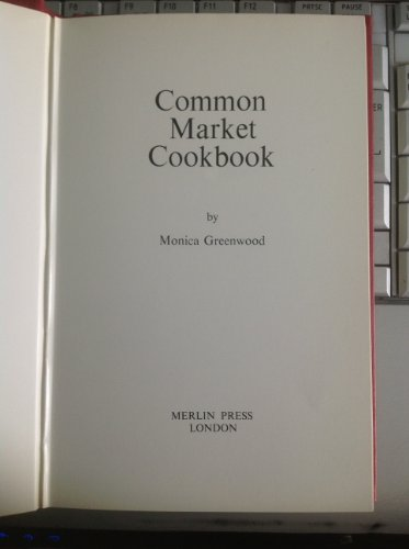 9780850361674: Common Market cookbook