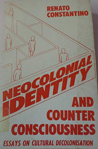 neo-colonial identity and counter-consciousness essays in cultural decolonisation Extended friends of eileen and george  neo-colonial identity and counter-consciousness: essays in cultural decolonisation.