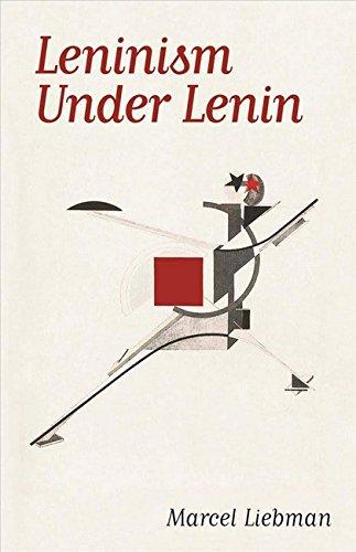 9780850362619: Leninism Under Lenin
