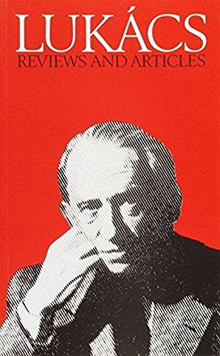 """Reviews and Articles from """"Die Rote Fahne"""": Lukacs, Georg"""