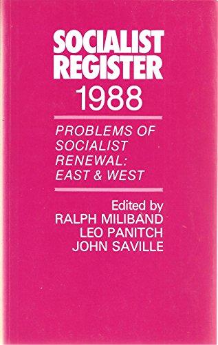 The Socialist Register 1988: Miliband, R Panitch, L Saville, J