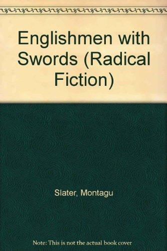 9780850364026: Englishmen with Swords (Radical Fiction S.)