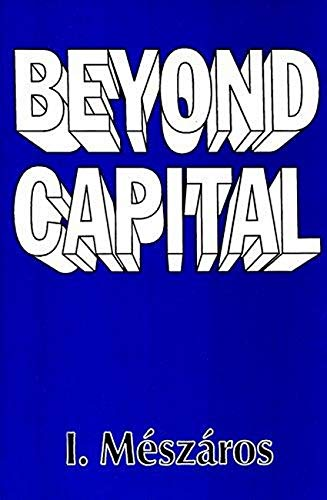 9780850364323: Beyond Capital: Toward a Theory of Transition