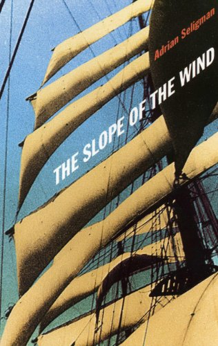 The Slope Of The Wind (SCARCE FIRST EDITION, FIRST PRINTING SIGNED BY THE AUTHOR TOGETHER WITH A ...