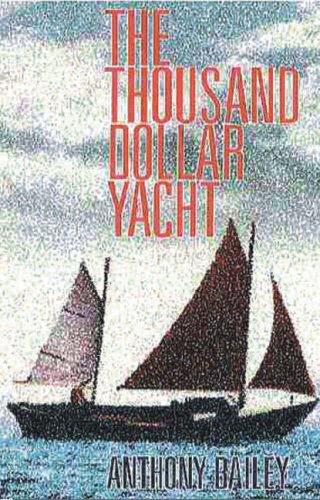 9780850364590: The Thousand Dollar Yacht