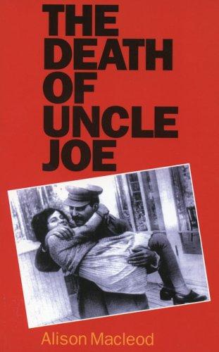 The Death of Uncle Joe: Alison MacLeod