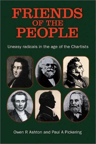 9780850365191: Friends of the People: Uneasy Radicals in the Age of the Chartists