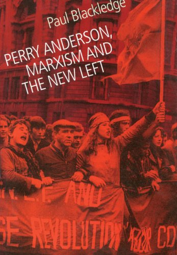 9780850365320: Perry Anderson, Marxism and the New Left