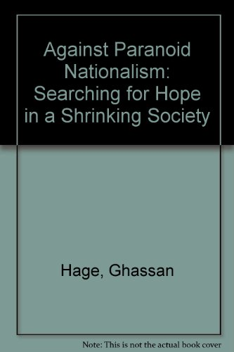 9780850365337: Against Paranoid Nationalism: Searching for Hope in a Shrinking Society