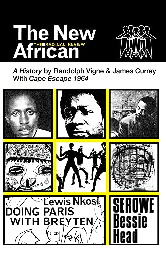 The New African: A History: The Radical: Randolph Vigne, James