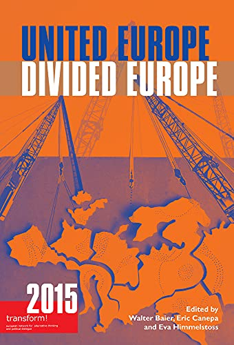 9780850366280: United Europe, Divided Europe: transform! 2015 (Transform (ISSN 1865-3480))