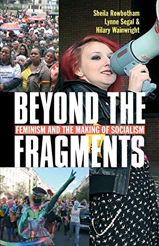 9780850366396: Beyond the Fragments: Feminism and the Making of Socialism