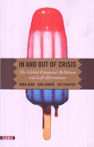 9780850366709: In and Out of Crisis: The Global Financial Meltdown and Left Alternatives