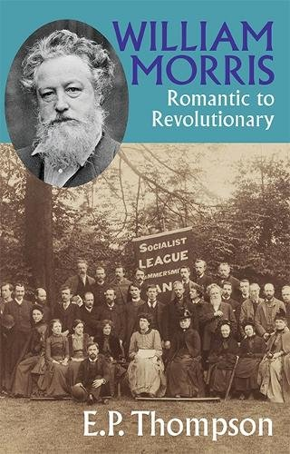 9780850366808: William Morris: Romantic to Revolutionary