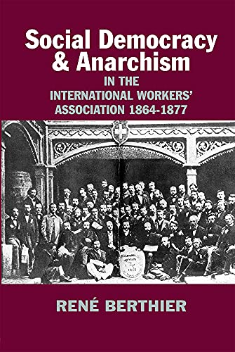 9780850367195: Social-democracy and Anarchism in the International Workers' Association, 1864-1877