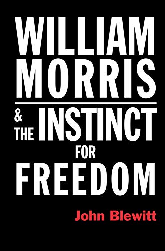 9780850367553: William Morris and the Instinct for Freedom