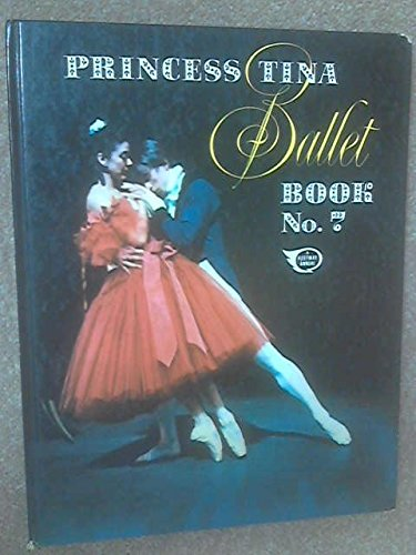 9780850371543: PRINCESS TINA BALLET BOOK NO. 7