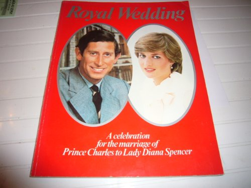 9780850373820: ROYAL WEDDING: A CELEBRATION FOR THE MARRIAGE OF PRINCE CHARLES TO LADY DIANA SPENCER