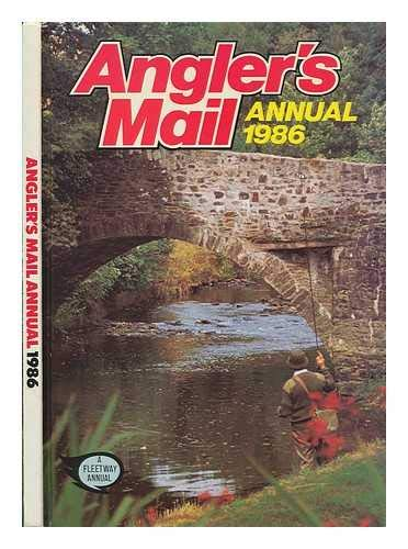 9780850375367: Angler's Mail Annual 1986