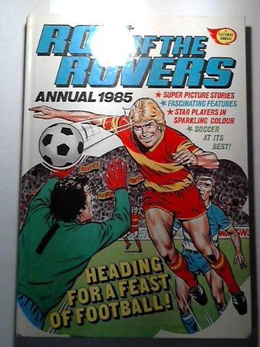 9780850376159: ROY OF THE ROVERS ANNUAL 1985.