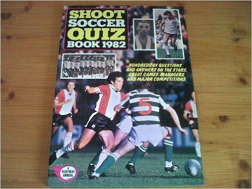 Shoot Soccer Quiz Book 1982