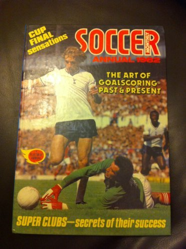 Soccer Monthly Annual 1982 - Cup Final Sensations
