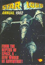 9780850377323: Star Lord UK Annual 1982
