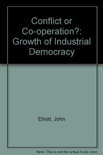 9780850381061: Conflict or Co-operation?: Growth of Industrial Democracy