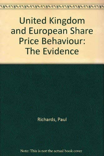 UK & European Share Price Behaviour: The Evidence