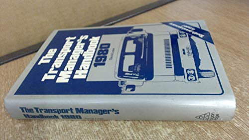 9780850382396: Transport Manager's Handbook 1980