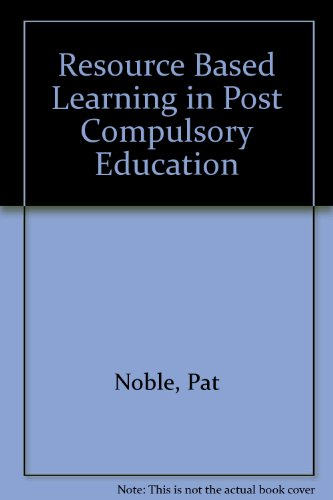 Resource Based Learning in Post Compulsory Education: Pat Noble