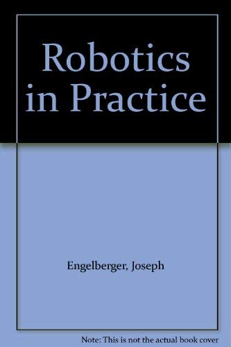 9780850384956: Robotics in Practice