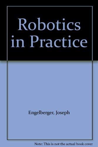 9780850384956: Robotics in Practice