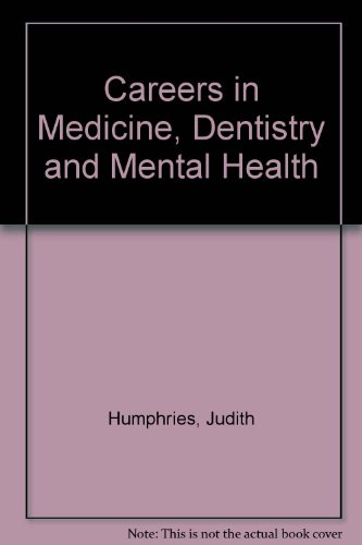 9780850385144: Careers in Medicine, Dentistry and Mental Health