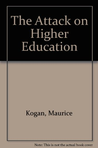 The Attack on Higher Education: Kogan, Maurice and