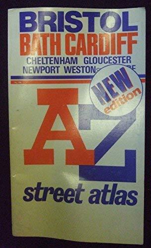 "9780850391299: A. to Z. Street Atlas of Bristol, Bath, Cardiff, Cheltenham, Gloucester, Newport and Weston-super-Mare: 1m-4"" (A-Z Street Maps & Atlases)"