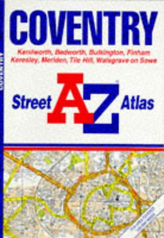 A. to Z. Street Atlas of Coventry (A-Z Street Atlas) (0850392306) by Geographers' A-Z Map Company