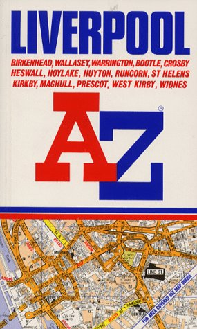 A. to Z. Street Atlas of Liverpool: Geographers A-Z Map