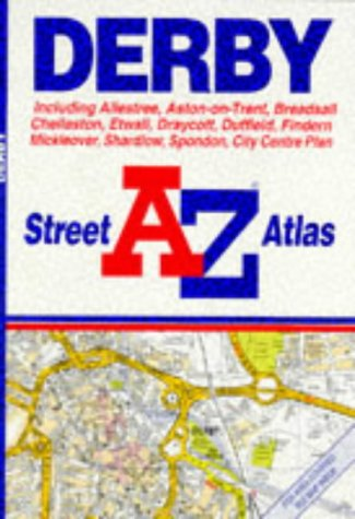 9780850393460: A. to Z. Street Atlas of Derby (A-Z Street Atlas)