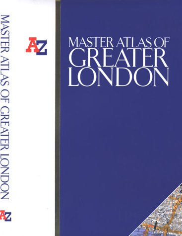 A-Z Master Atlas of Greater London (0850395399) by Geographers' A-Z Map Company