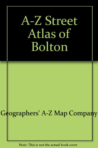 A-Z Street Atlas of Bolton (0850396034) by Geographers' A-Z Map Company; Geographers' A-Z Map Company