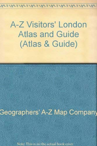 A-Z Visitors London Atlas and Guide (Atlas: Geographers A-Z Map