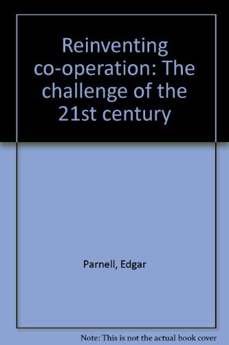 9780850421361: Reinventing co-operation: The challenge of the 21st century