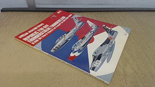 9780850450163: Republic F/RF-84F Thunderstreak/Thunderflash (Aircam Aviation)